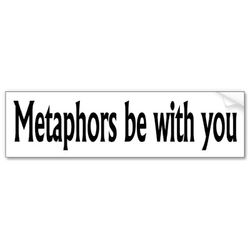 Metaphors_be_with_you_bumper_sticker-p128482652443112321trl0_400