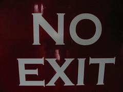 No_exit_flickr_142498579_99b471a142